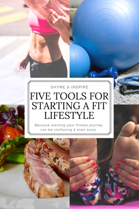 Five Tools for Starting a Fit Lifestyle for Pinterest