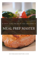 6 Easy Tips to Help You Become a Meal Prep Master Pinterest