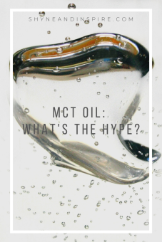 MCT Oil What's the Hype - Pinterest